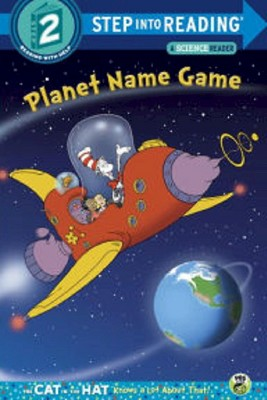 Planet Name Game ( Step into Reading, Step 2: Cat in the Hat Knows a Lot About That)(Paperback)