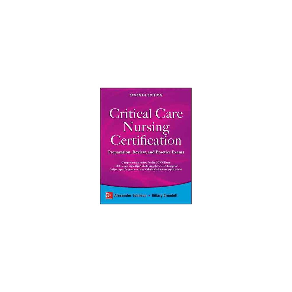 Critical Care Nursing Certification : Preparation, Review, and Practice Exams (Paperback) (R.N.