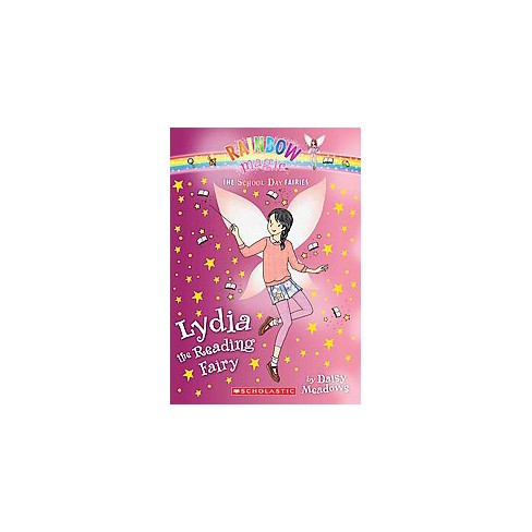 Lydia the Reading Fairy - (School Day Fairies) by  Daisy Meadows (Paperback) - image 1 of 1