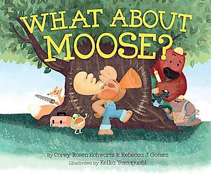 What About Moose? (School And Library)(Corey Rosen Schwartz)