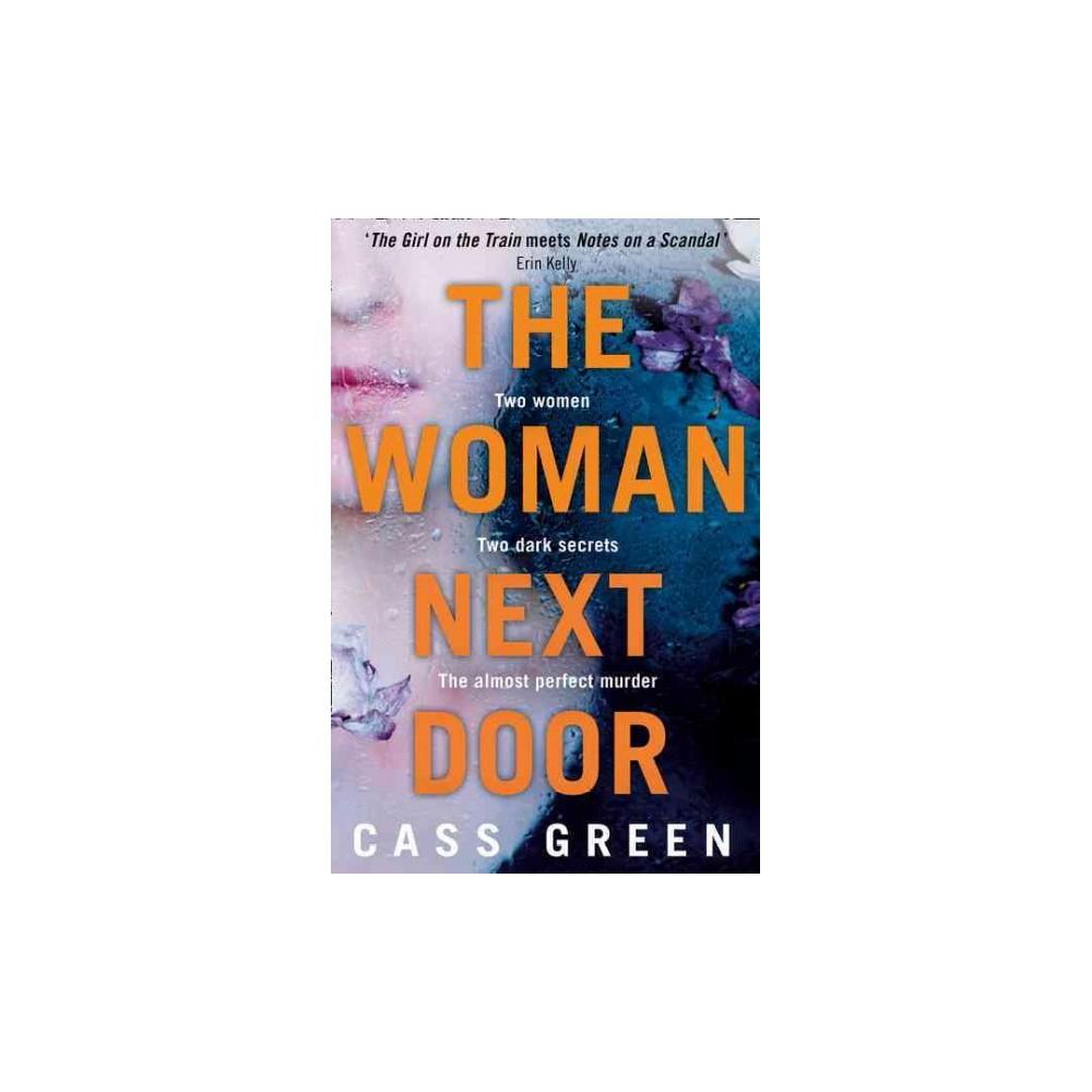 Woman Next Door (Paperback) (Cass Green)