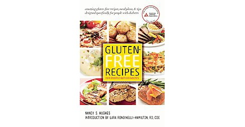 Gluten-Free Recipes for People With Diabetes (Paperback) (Nancy S. Hughes) - image 1 of 1