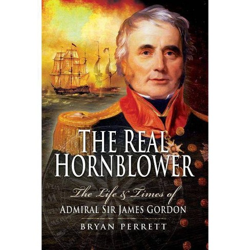 The Real Hornblower - by  Bryan Perrett (Paperback) - image 1 of 1