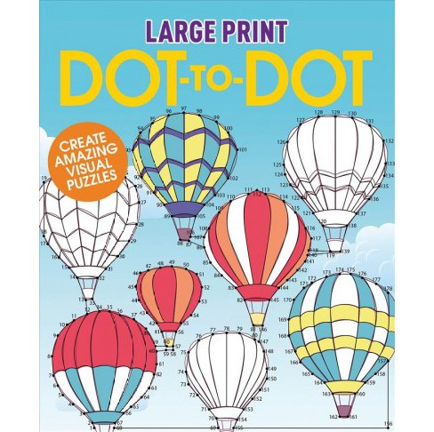 Large Print Dot-to-dot : Create Amazing Visual Puzzles (Paperback) - image 1 of 1