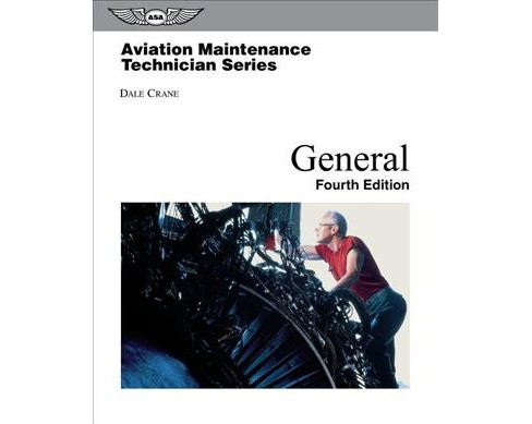 Aviation Maintenance Technician General -  by Dale Crane (Hardcover) - image 1 of 1