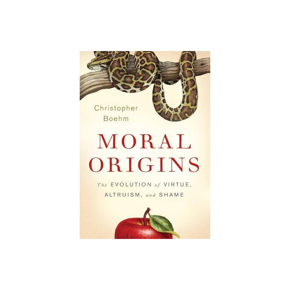 Moral Origins By Christopher Boehm Hardcover