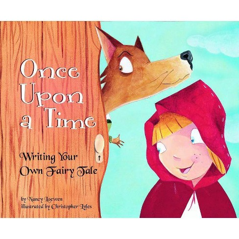 Once Upon a Time - (Writer's Toolbox) by  Nancy Loewen (Paperback) - image 1 of 1