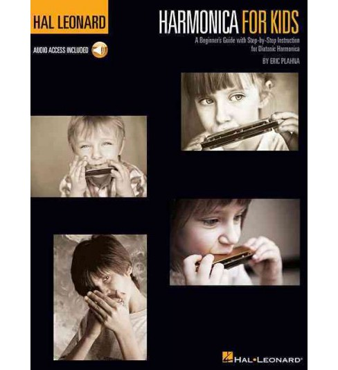 Harmonica for Kids : A Beginner's Guide With Step-by-Step Instruction for Diatonic Harmonica (Paperback) - image 1 of 1