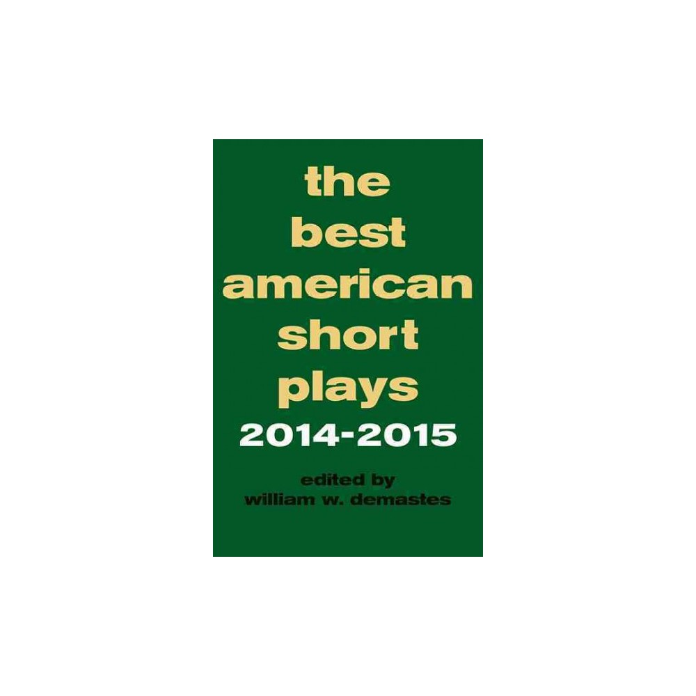 The Best American Short Plays 2014-2015 ( Best American Short Plays) (Paperback)