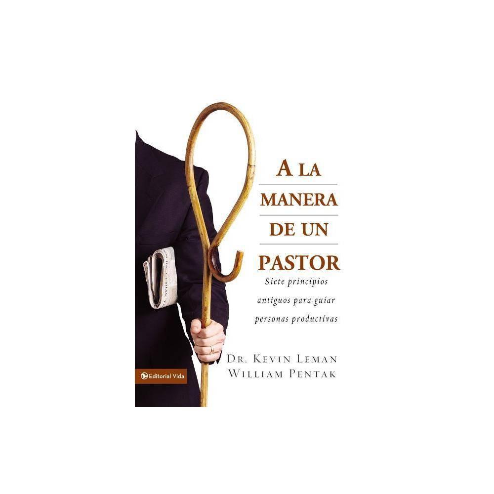 A La Manera De Un Pastor By Kevin Leman William Pentak Paperback