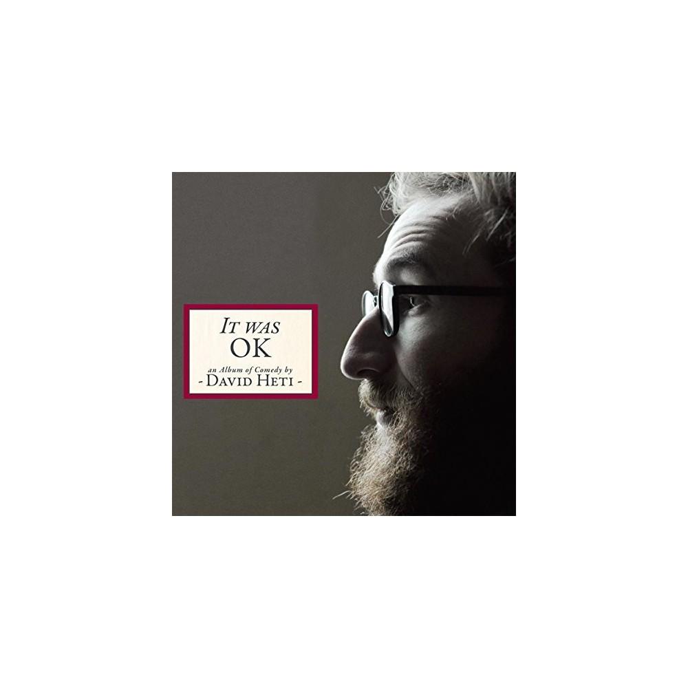 David Heti - It Was Ok:Album Of Comedy By David He (CD)