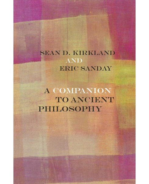 Companion to Ancient Philosophy -  (Rereading Ancient Philosophy) (Paperback) - image 1 of 1