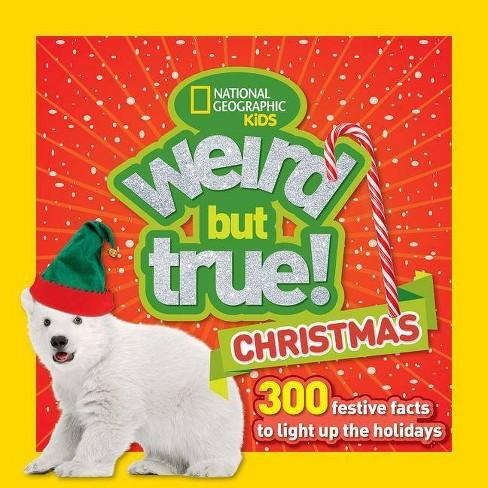 Weird But True Christmas - (Paperback) - image 1 of 1