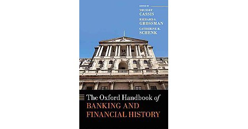 Oxford Handbook of Banking and Financial History (Hardcover) - image 1 of 1