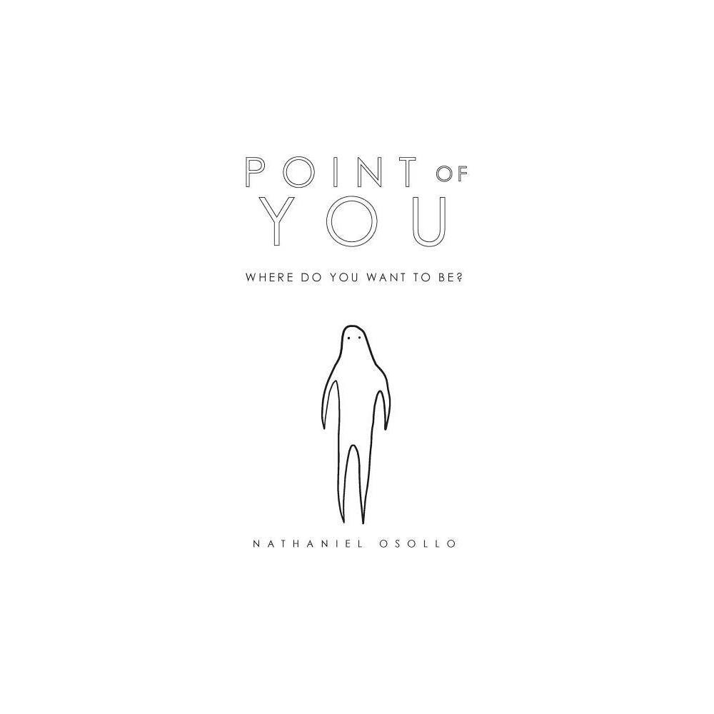 Point Of You By Nathaniel Osollo Paperback