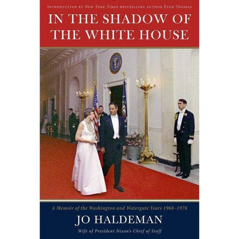 In the Shadow of the White House - by  Jo Haldeman (Hardcover) - image 1 of 1