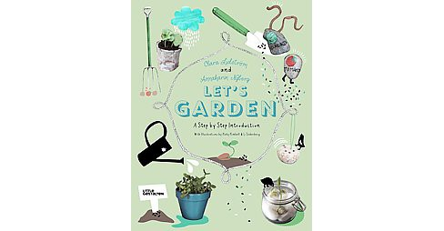 Let's Garden : A Step by Step Introduction (Hardcover) (Clara Lidstru00f6m) - image 1 of 1