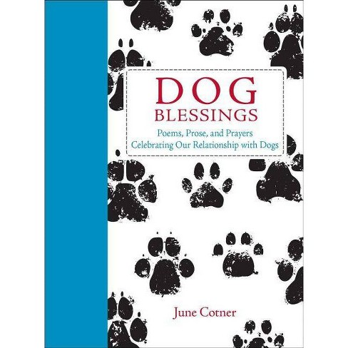 Dog Blessings - by  June Cotner (Hardcover) - image 1 of 1