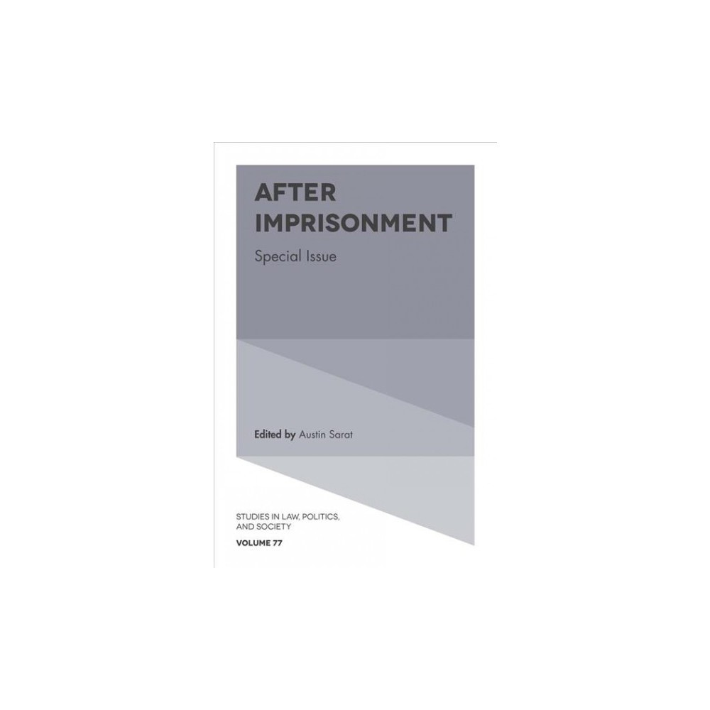 After Imprisonment - Special (Studies in Law Politics and Society) (Hardcover)