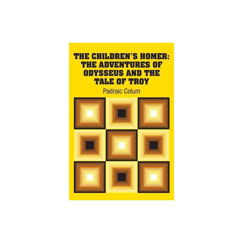 The Children S Homer By Padraic Colum Paperback