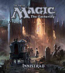 Art of Magic The Gathering : Innistrad (Hardcover)(James Wyatt)
