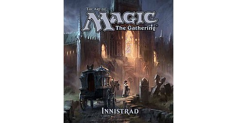 Art of Magic The Gathering : Innistrad (Hardcover) (James Wyatt) - image 1 of 1
