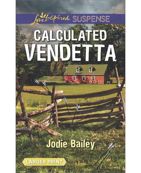 Calculated Vendetta (Paperback) (Jodie Bailey) - image 1 of 1