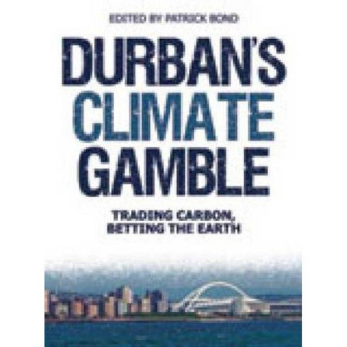Durban's Climate Gamble - (Paperback) - image 1 of 1