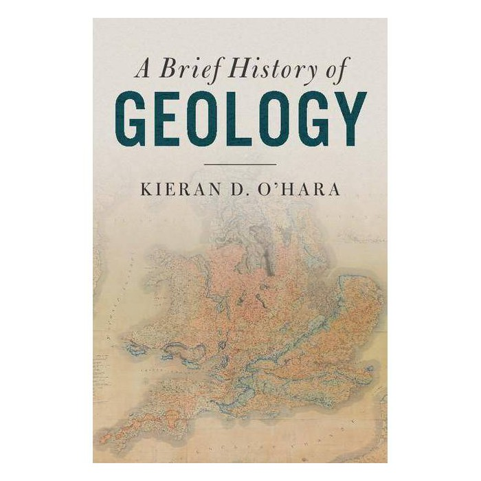 A Brief History of Geology - by  Kieran D O'Hara (Hardcover) - image 1 of 1