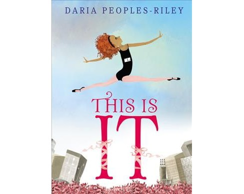 This Is It -  by Daria Peoples-Riley (School And Library) - image 1 of 1