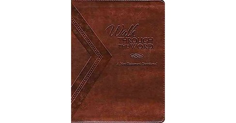 Walk Through the Word : My Daily New Testament Devotional (Paperback) - image 1 of 1