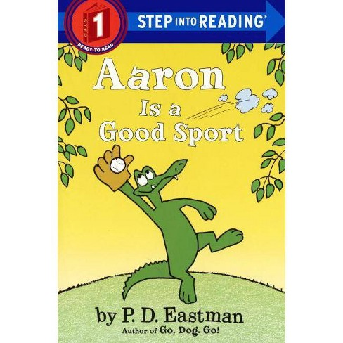 Aaron Is a Good Sport - (Step Into Reading) by  P D Eastman (Hardcover) - image 1 of 1