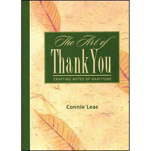The Art of Thank You - by  Connie Leas (Paperback) - image 1 of 1