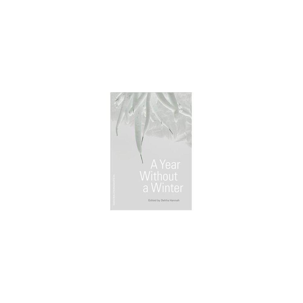 Year Without a Winter - (Paperback)