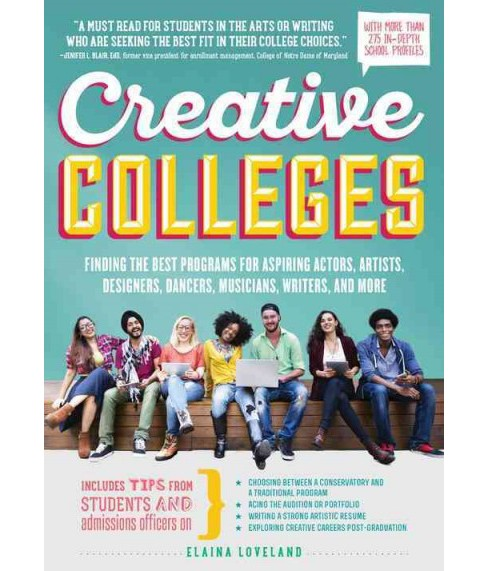 Creative Colleges : Finding the Best Programs for Aspiring Actors, Artists, Designers, Dancers, - image 1 of 1