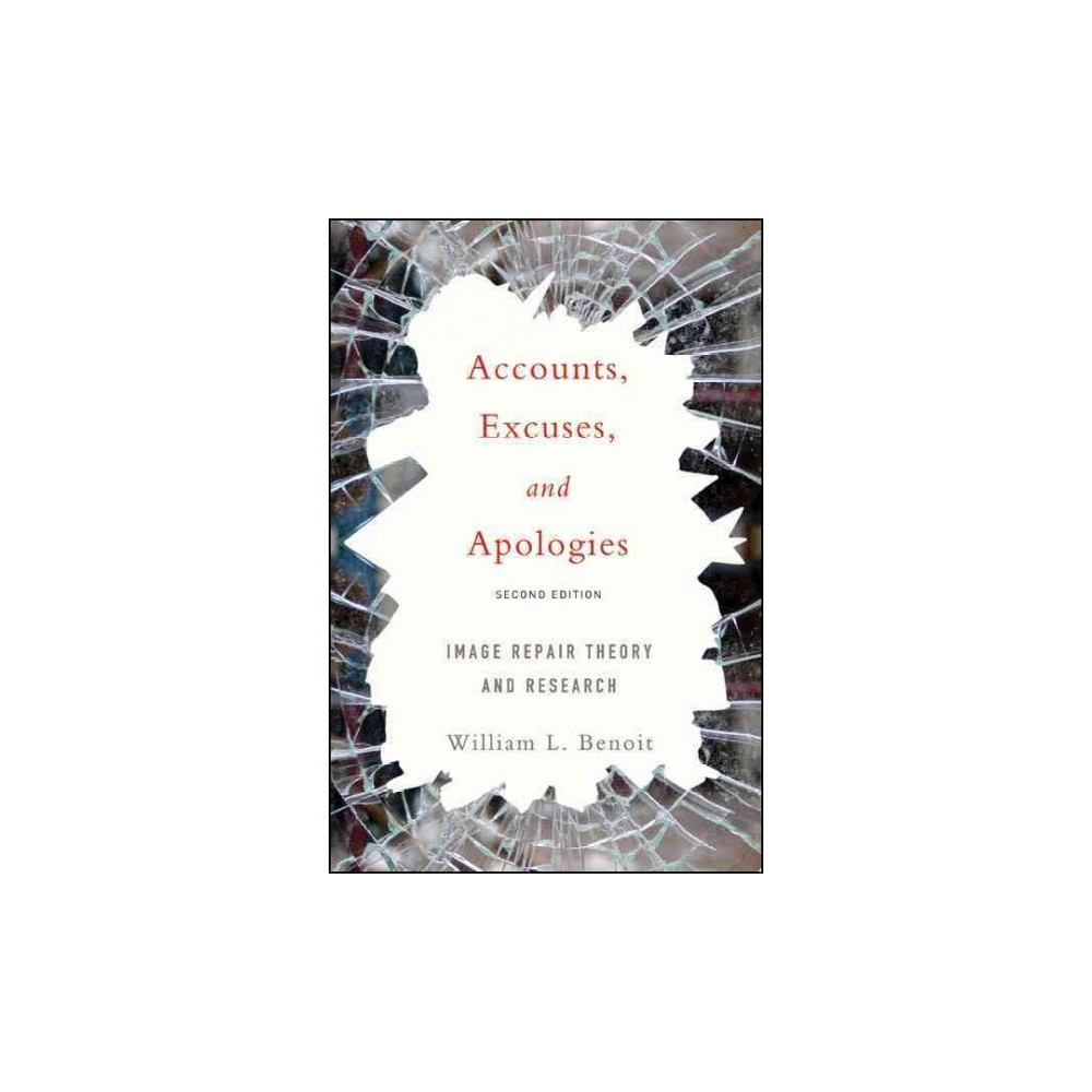 Accounts, Excuses, and Apologies (Paperback)