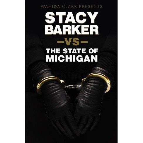 Stacy Barker vs The State of Michigan - (Paperback) - image 1 of 1