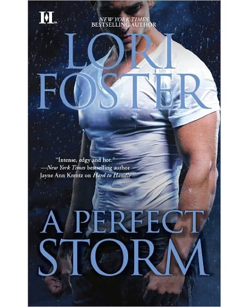 A Perfect Storm (Paperback) by Lori Foster - image 1 of 1