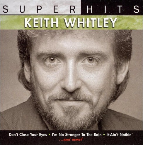 Keith whitley - Super hits:Keith whitley (CD) - image 1 of 6
