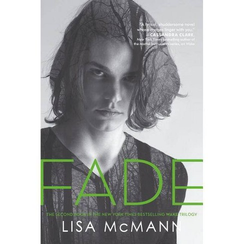 Fade ( Wake Trilogy) (Paperback) by Lisa Mcmann - image 1 of 1