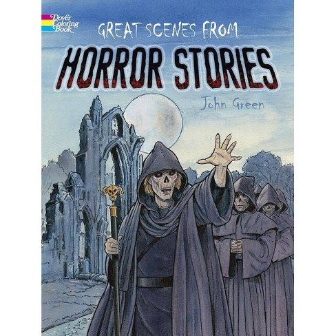 Great Scenes from Horror Stories - (Dover Coloring Books) by  John Green (Paperback) - image 1 of 1