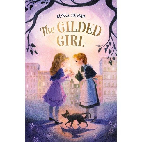 The Gilded Girl - by Alyssa Colman (Hardcover) - image 1 of 1