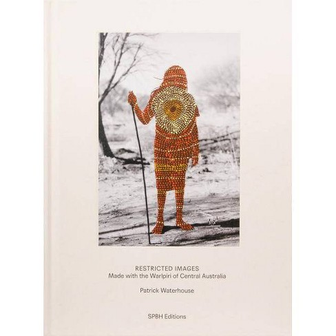 Patrick Waterhouse: Restricted Images - (Hardcover) - image 1 of 1