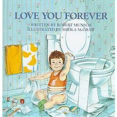 Love You Forever (Hardcover)(Robert N. Munsch)
