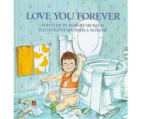 Love You Forever (Hardcover) (Robert N. Munsch) - image 1 of 1