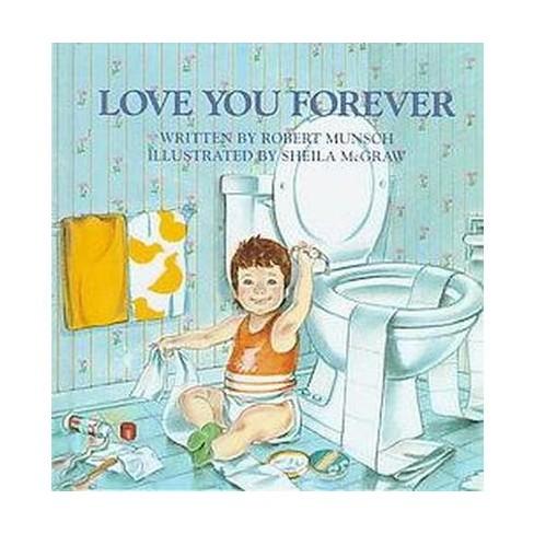 Love You Forever Hardcover Robert N Munsch Target