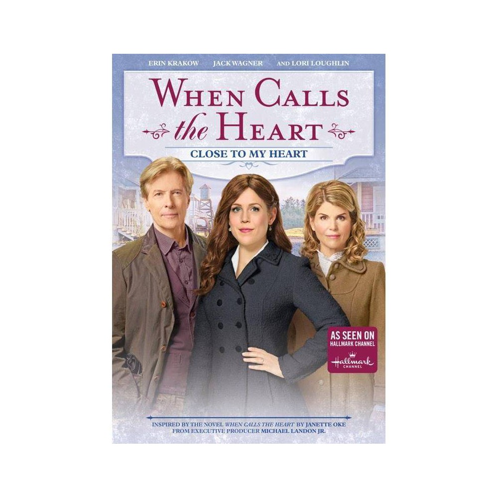When Calls The Heart Close To My Heart Dvd 2018