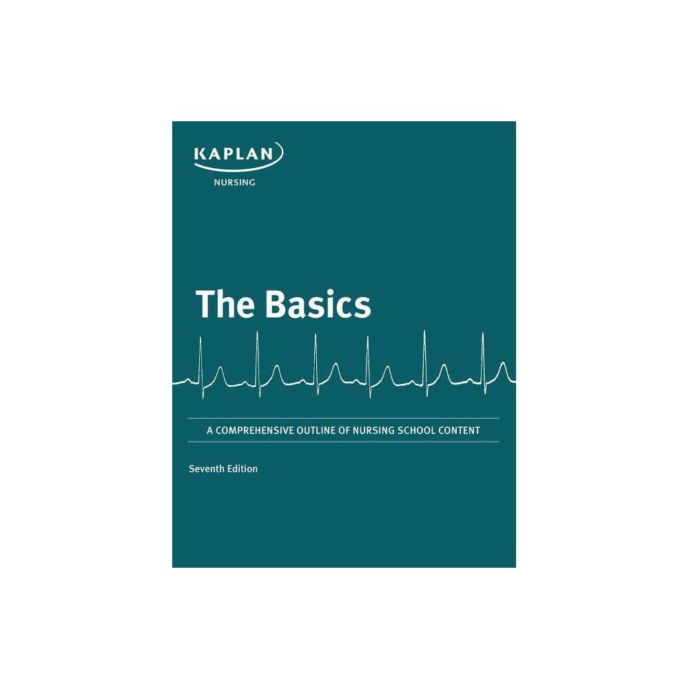 The Basics By Kaplan Nursing Paperback