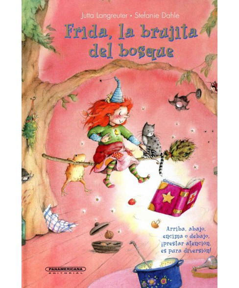 Frida, la brujita del bosque / Frida, the Little Witch of the Forest (Hardcover) (Jutta Langreuter) - image 1 of 1