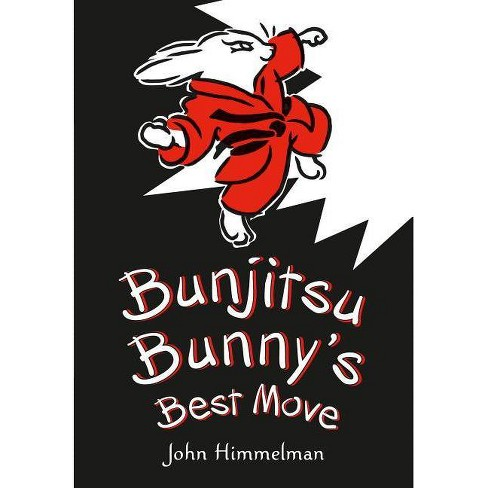 Bunjitsu Bunny's Best Move - by  John Himmelman (Hardcover) - image 1 of 1